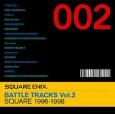SQUARE ENIX BATTLE TRACKS Vol.2 SQUARE 1997~1998